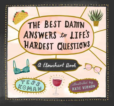 A Panel on The Best Damn Answers to Life's Hardest Questions